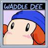 Waddle Dee