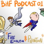 Podcast 01 - Fire Emblem & Phantoon